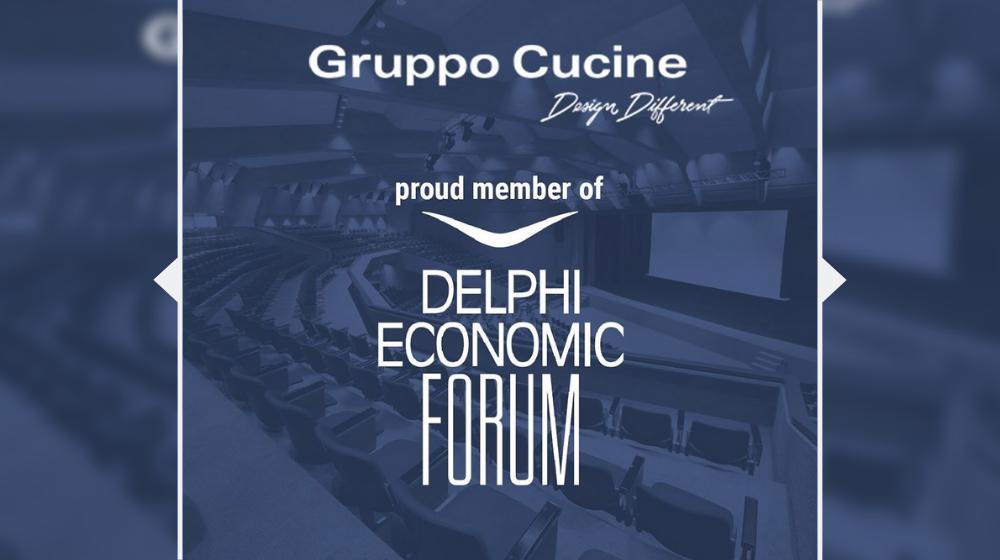 Il Gruppo Cucine e il suo staff parteciperanno come membro attivo del Delphi Economic Forum V